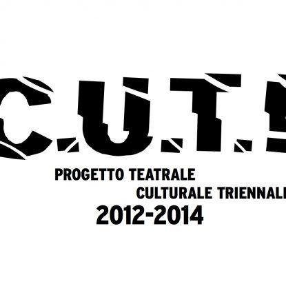 C.U.T.! Progetto teatrale culturale triennale Markus Zohner Arts Company