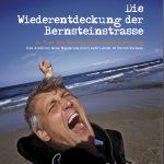 Die Wiederentdeckung der Bernsteinstrasse: Buch Markus Zohner